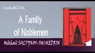 A Family of Noblemen Audiobook Mikhail SALTYKOV-SHCHEDRIN