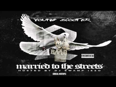 Young Scooter - Married To The Streets (Feat. Young Thug) [Married To The Streets 2] + DOWNLOAD