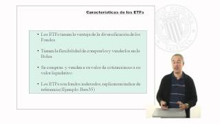 ETFs (Exchange Traded Funds) o Fondos Cotizados en Bolsa. UPV