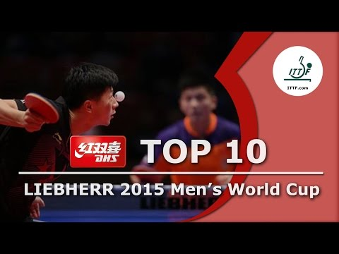 DHS ITTF Top 10 - 2015 Men's World Cup