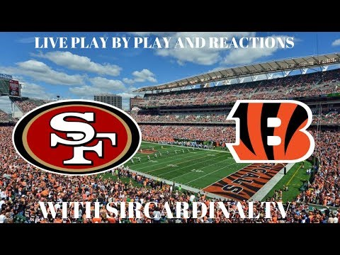San Francisco 49ers VS Cincinnati Bengals NFL WEEK 2  Live Play by play and Reactions