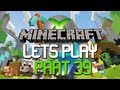 Lets Play Minecraft : Xbox 360 Edition | Part 39 The Flying Squid!