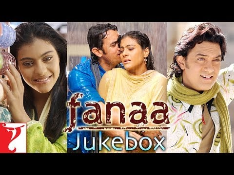 Fanaa Audio Jukebox | Jatin-Lalit | Aamir Khan | Kajol