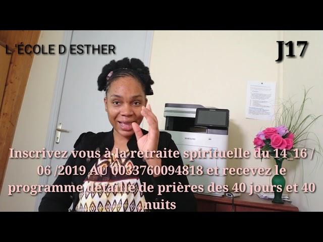 17ème JOUR DEVANT LE TRÔNE DE LA GRÂCE, INSCRIVEZ-VOUS À LA RETRAITE SPIRITUELLE DU 14_16 /06