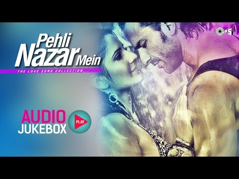 Non Stop Love Song Collection - Pehli Nazar Mein | Audio Jukebox 24 October 2014 10 AM