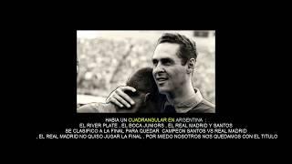 Gylmar : el Real Madrid de Di Stefano tenia miedo de jugar con el Santos de Pelé le quitamos varios titulos.