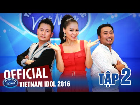 VIETNAM IDOL 2016 - TẬP 2 FULL HD - PHÁT SÓNG 03/06/2016