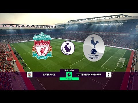 Liverpool Vs Tottenham Hotspur - EPL 31 March 2019 Gameplay