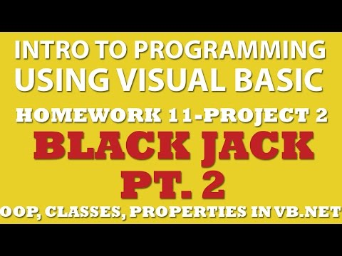 VB.net 11-pp2: Black Jack Pt.2 (VB.net Select Case, VB.net Loops, VB.net OOP)