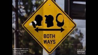Uno The Activist: Both Ways (feat. Keith Ape & Yung Gleesh)