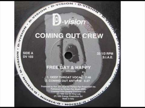 Coming Out Crew 'Free Gay & Happy' (Deep Throat Vocal) (видео)
