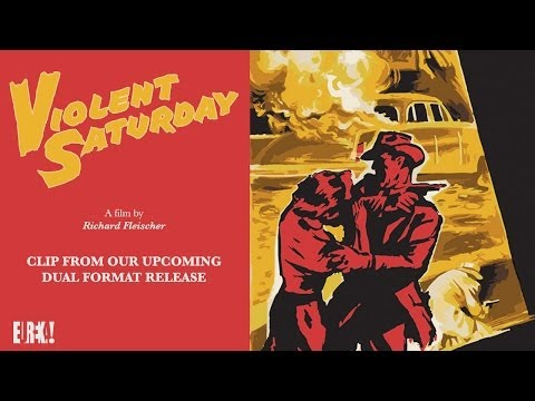 VIOLENT SATURDAY Clip From The Eureka Entertainment Dual Format (Bluray & DVD) Release