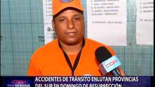 Accidentes de tránsito enlutan provincias del Sur en Domingo de Resurrección
