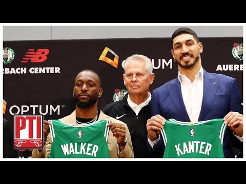 Video: Were Kemba Walker and Enes Kanter really the Celtics' Plan A? | PTI