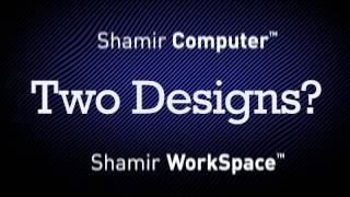 Shamir Computer & Shamir WorkSpace