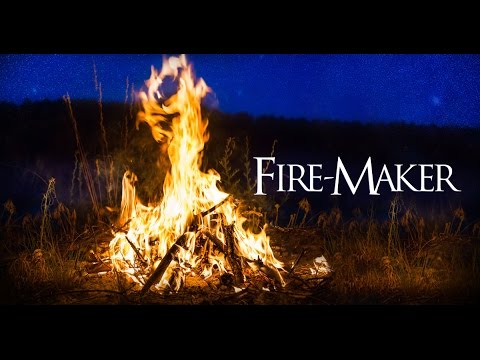Fire-Maker: How Humans Were Designed to Harness Fire & Transform Our Planet