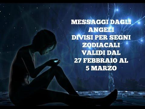 Messaggi Angelici divisi per Segno Zodiacale ★ Settimana 27 febbraio/5 marzo 2017