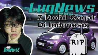 Video 7 Mobil Miris Gagal Saing Di Indonesia!!! - LUGNEWS | LUGNUTZ Indonesia MP3, 3GP, MP4, WEBM, AVI, FLV Mei 2018