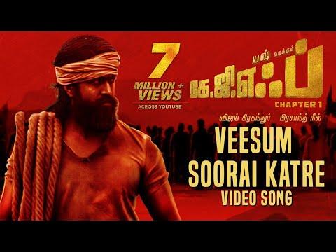 Veesum Soorai Katre Full Video Song | KGF Tamil Movie | Yash | Prashanth Neel | Hombale Films
