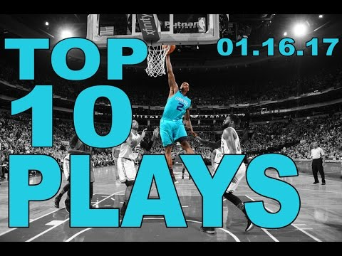Top 10 NBA plays of the Night: 01.16.17 (видео)