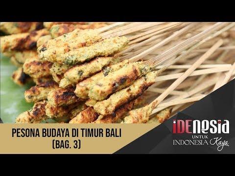 Idenesia: Pesona Budaya di Timur Bali Segmen 3