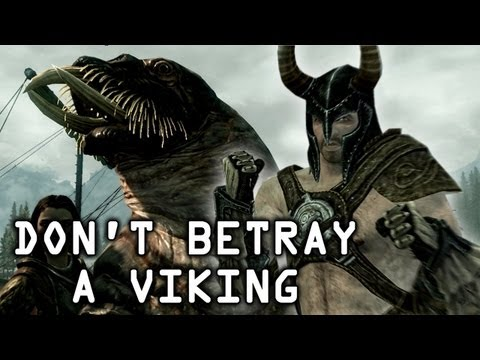 Skyrim - Never betray a Viking