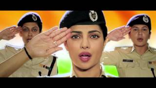 A special national anthem with the women police force. Written and directed by Prakash Jha, produced by Prakash Jha Productions and Play Entertainment and co...
