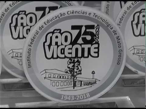 Video - 75 anos do IFMT São Vicente - Reportagem TVAL
