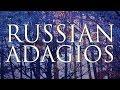 Best of Russian Adagios