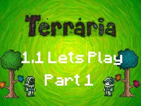 Terraria 1.1 - First Episode of our 1.1 LP!