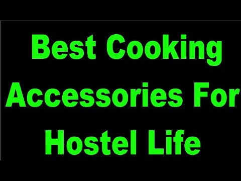 Best Cooking Accessories For Hostel Life