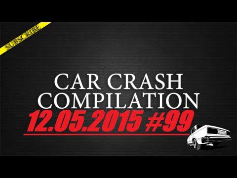 Car crash compilation #99 | Подборка аварий 12.05.2015