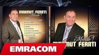 MAHMUT FERATI  -  02 Prit ne aksham e prit ne sabah