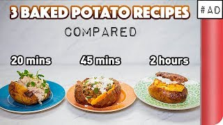 3 Baked Potato Recipes Compared (20 mins vs 45 mins vs 2 hours!?) by SORTEDfood