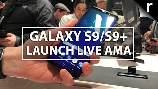Samsung Galaxy S9 Launch Live: AMA