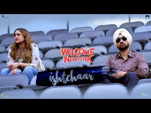 Ishtehaar – Diljit Dosanjh | Welcome To New York