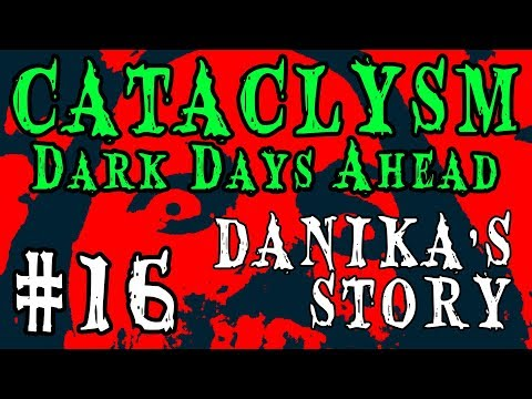 DOCTOR'S APPOINTMENT | Cataclysm: Dark Days Ahead -- Danika's Story | Part 16 (видео)
