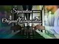 Dilwar Hussain - Separation (Original Composition) Kawai Grand Piano