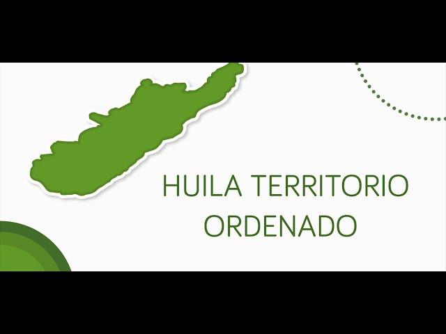 HUILA TERRITORIO ORDENADO 🌎