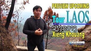 Suab Hmong News: Preview Upcoming SUAB HMONG TOUR LAOS - Xieng Khouang