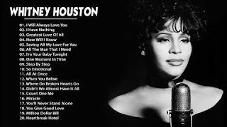 Whitney Houston Greatest Hits full album - Best of Whitney Houston Collection