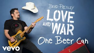 "Get ""One Beer Can"" on Brad Paisley's new album, LOVE AND WAR, available now: smarturl.it/bploveandwar?IQid=YThttp://vevo.ly/su2yDk"