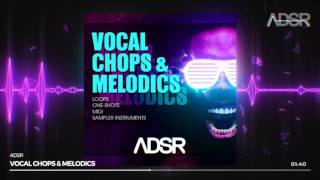 Vocal Chops & Melodics -  500 samples, 75 MIDI Files, 75 Vocal Loops, Ableton Racks and more