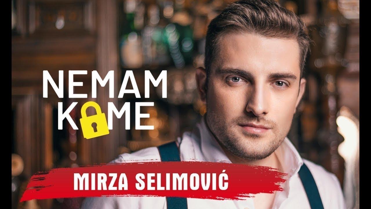 Nemam kome – Mirza Selimović – nova pesma