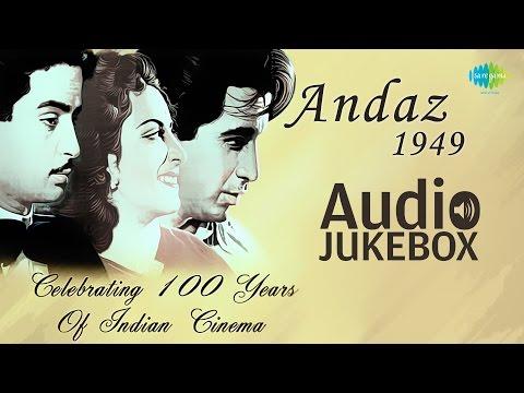 Video Andaz (1949) Movie songs - Jukebox (HQ) | Full Album | Raj kapoor, Dilip Kumar , Nargis | Naushad download in MP3, 3GP, MP4, WEBM, AVI, FLV January 2017