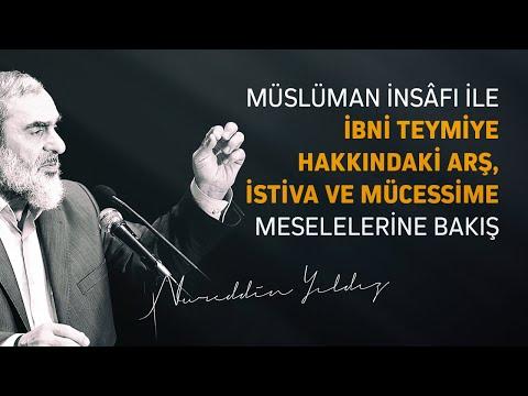 Video 4-Müslüman insâfı ile İbni Teymiye hakkındaki arş, istiva ve mücessime meselelerine bakış download in MP3, 3GP, MP4, WEBM, AVI, FLV January 2017