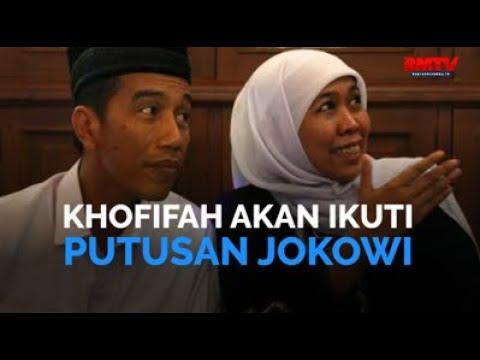 Khofifah Akan Ikuti Putusan Jokowi