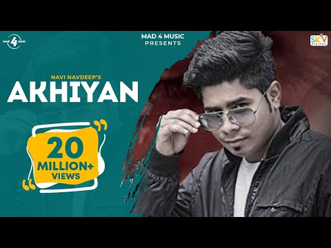 Download New Punjabi Songs 2015 | Akhiyan | Navi Navdeep | Latest Punjabi Songs 2015 | FULL HD HD Mp4 3GP Video and MP3