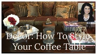 Decor  How To Style Your Coffee Table  The2Orchids