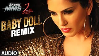 Baby Doll Remix - Full Song Audio - Ragini MMS 2